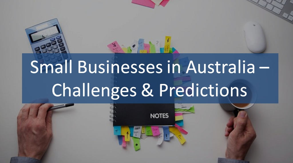 Small-Businesses-in-Australia–Challenges-&-Predictions